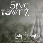 Five Townz - Lady Samantha
